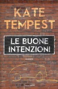 Kate Tempest Buone intenzioni
