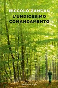 Niccolò Zancan Undicesimo comandamento