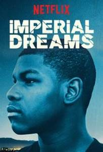 imperial dreams drama netflix