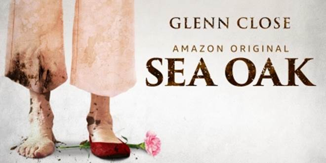 glenn close sea oak