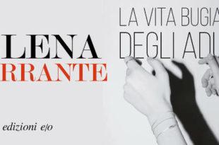 Elena Ferrante copertina La vita bugiarda degli adulti